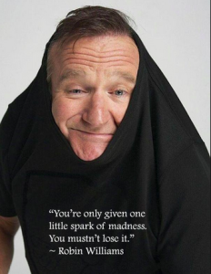 Balance in the arts, reflections on Robin Williams.